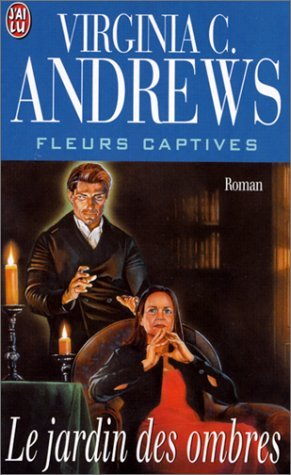 Le Jardin des ombres par Virginia-C Andrews