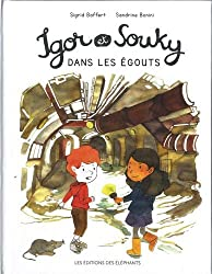 Igor et Souky dans les égouts