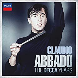 Claudio Abbado - The Decca Years