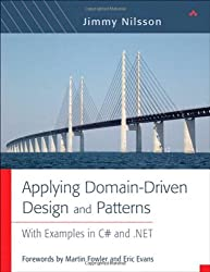 Applying Domain-Driven Design and Patterns: Using .Net