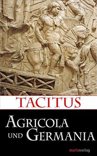 Agricola und Germania (Kleine Historische Reihe)