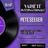 American Folk Songs for Children (Stereo Version)