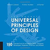 Pocket Universal Principles of Design: 150 Essential Tools for Architects, Artists, Designers, Developers, Engineers, Inventors, and Makers