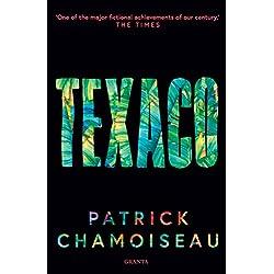 Texaco (Granta Editions) Premio Goncourt 1992