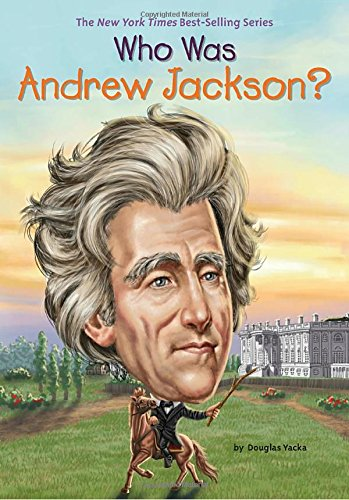 who-was-andrew-jackson