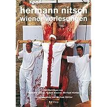 Maske und Kothurn. Internationale Beiträge zur Theaterwissenschaft an der Universität Wien: Maske und Kothurn: Hermann Nitsch - Wiener Vorlesungen: Heft 51/2-3