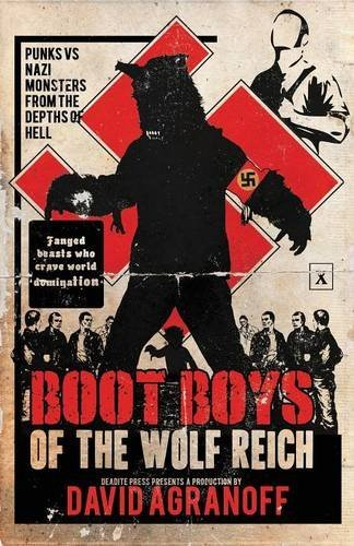 Boot Boys of the Wolf Reich by David Agranoff (2014-03-01)