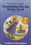 Leselöwen-Geburtstagsbuch. Geschichten für das Krebs-Kind