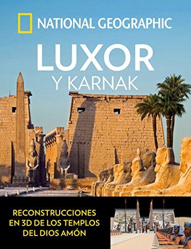 Luxor y karnak (ARQUEOLOGIA) por NATIONAL GEOGRAPHIC