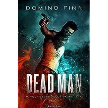 Dead Man (Il Fuorilegge della Magia Nera Vol. 1)
