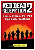 Red Dead Redemption 2, PC, Xbox One, PS4, Gameplay, Tips, Reddit, Map, Game Guide Unofficial