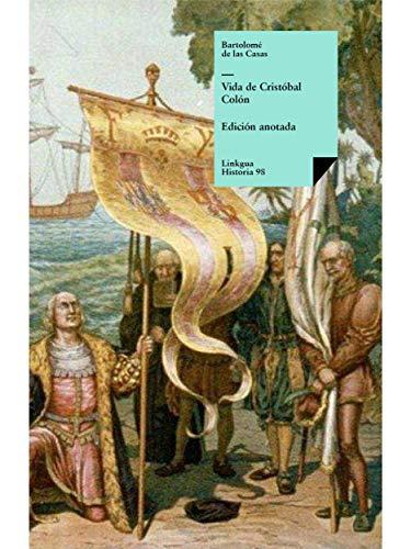 Vida de Cristóbal Colón por Bartolomé de las Casas