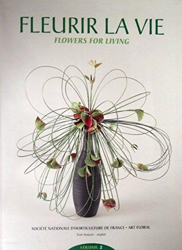 Fleurir la vie