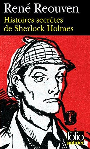 René Reouven - Histoires secrètes de Sherlock Holmes (Epub)