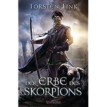 Der Erbe des Skorpions: Roman