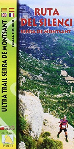 Serra de Montsant. Ruta del silenci, mapa excursionista. Escala 1:35.000. Editorial Piolet.