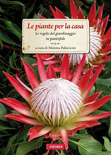 le-piante-per-la-casa-le-regole-del-giardinaggio-in-pantofole-italian-edition