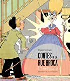Contes de la rue Broca. L'intégrale