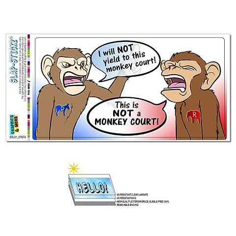 I Will Not Yield Monkey Court - Political Funny Anti Democrat Republican Obamacare Debate SLAP-STICKZ(TM) Automotive Car Window Locker Bumper Boot