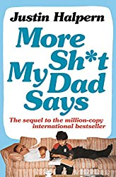 More Shit My Dad Says (English Edition)