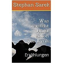 Was versteht Horst schon von Lyrik: Erzählungen