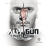 Songtexte von Alpa Gun - Alles kommt zurück