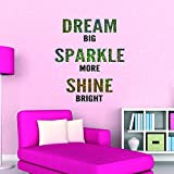 DREAM BIG SPARKLE MORE SHINE BRIGHT QUOTE GOLD SPARKLY GLITTER VINYL WALL STICKER DECAL GIRLS ROOM WALL ART DECORATION (LARGE)