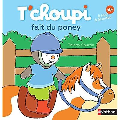 T'choupi fait du poney - Dès 2 ans (45)