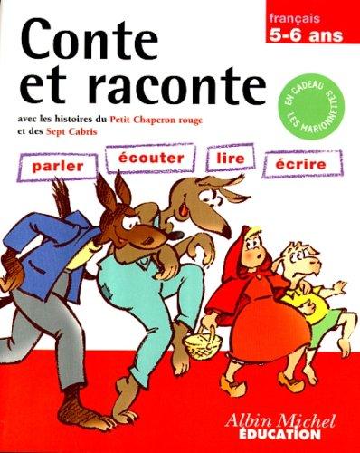 Parler, lire, écrire, 5-6 ans. Chaperon Rouge