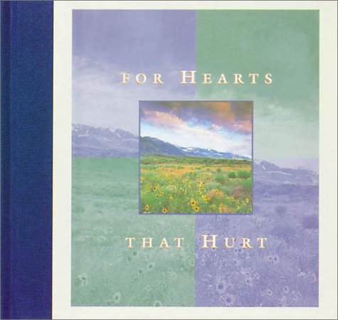 Inspirational Moments: For Hearts that Hurt