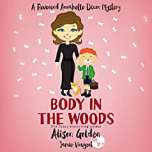 Body in the Woods: A Reverend Annabelle Dixon Cozy Mystery, Book 3