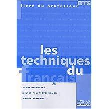 Les techniques du français BTS. Livre du professeur (Prolyctec)