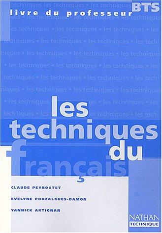 Les techniques du français, BTS. Livre du professeur par Yannick Artignan