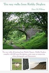 Ten Easy Walks from Kirkby Stephen (Walks in Kirkby Stephen & District) Paperback