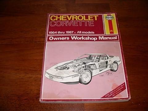 Chevrolet Corvette 1984-87 Owner's Workshop Manual (Owners workshop manual series) by Mike Stubblefield (1987-03-04)