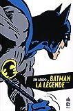 Batman, la Légende, Tome 1 de Bob Haney (29 août 2013) Relié - 29/08/2013