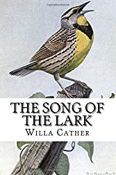 The Song of the Lark by Willa Cather (2014-09-01)