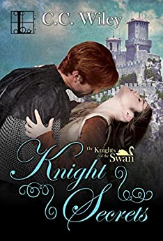 Knight Secrets (Knights of the Swan) by [Wiley, C.C.]