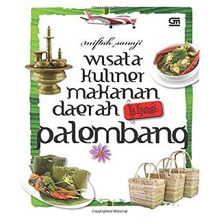 Wisata Kuliner Makanan Daerah Khas Palembang