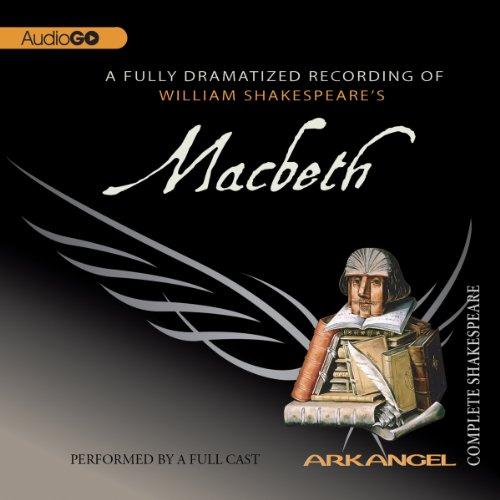 Macbeth: The Arkangel Shakespeare  Audiolibri