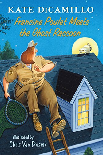 Francine Poulet Meets the Ghost Raccoon (Tales from Deckawoo Drive) por Kate DiCamillo