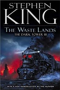The Waste Lands: 3 par Stephen King