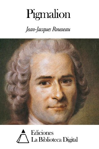 Pigmalion por Jean-Jacques Rousseau