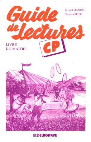 Français - Guide de lectures, CP (Livre du maître)