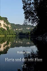 Flavia und der tote Fluss