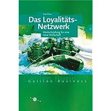 Das Loyalitäts-Netzwerk: Wertschöpfung für eine neue Wirtschaft