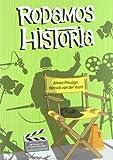 Rodamos Historia (Cine (t & B))