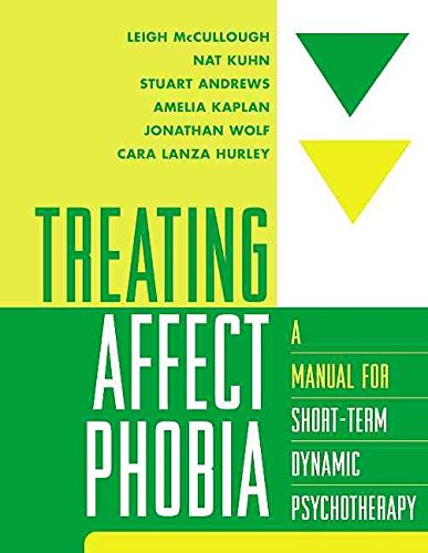 [Treating Affect Phobia: A Manual for Short-term Dynamic Psychotherapy] (By: Leigh McCullough) [published: March, 2003]