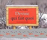 Devine qui fait quoi : une promenade invisible   Muller, Gerda (1926-....). Auteur