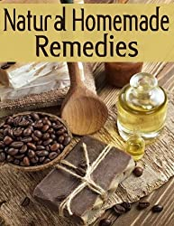 Natural Homemade Remedies: The Ultimate Recipe Guide by Sarah Dempsen (2013-12-15)